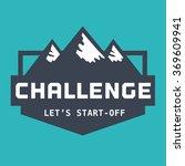 motivation quote challenge let... | Shutterstock .eps vector #369609941