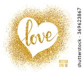 Heart Love Gold Glitter...