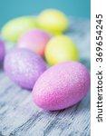 colorful easter eggs   Shutterstock . vector #369654245