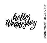 hello wednesday. inspirational... | Shutterstock .eps vector #369879419