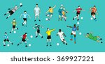 collection of soccer football... | Shutterstock .eps vector #369927221