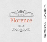 florence italy.vintage frame. | Shutterstock .eps vector #369930071