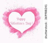 hand paint acrylic heart in... | Shutterstock .eps vector #369988241