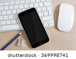 workplace with modern mobile... | Shutterstock . vector #369998741