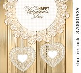happy valentines day greeting... | Shutterstock .eps vector #370001939