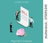 payment overdue  broken budget  ...   Shutterstock .eps vector #370091345