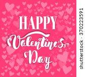 happy valentine's day. hand... | Shutterstock .eps vector #370223591
