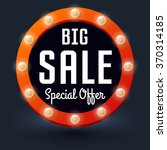 big sale with retro glowing... | Shutterstock .eps vector #370314185