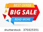 big sale banner  best offer ... | Shutterstock .eps vector #370325351