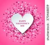 romantic pink heart background. ... | Shutterstock .eps vector #370468859