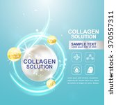 collagen serum and vitamin... | Shutterstock .eps vector #370557311
