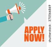 hand holding megaphone   apply... | Shutterstock .eps vector #370566869