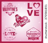 set of valentine's day labels. | Shutterstock .eps vector #370581851