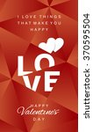 love happy valentines day... | Shutterstock .eps vector #370595504