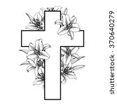 cross with white lillies.... | Shutterstock .eps vector #370640279