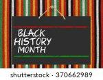 black history month blackboard... | Shutterstock . vector #370662989