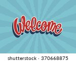 welcome hand lettering text | Shutterstock .eps vector #370668875