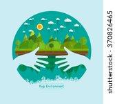 eco friendly hands hug concept... | Shutterstock .eps vector #370826465