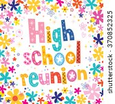 high school reunion | Shutterstock .eps vector #370852325