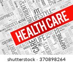 health care word cloud... | Shutterstock .eps vector #370898264