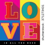 love is all you need flat... | Shutterstock . vector #371273431