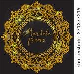 vector frame. golden mandala... | Shutterstock .eps vector #371377219