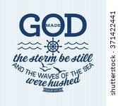 God Made The Storm Be Still An...