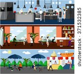 Vector banner with restaurant interiors. Kitchen, dining room and street cafe. Vector illustration in flat design.  | Shutterstock vector #371532385