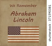 We Remember Abraham Linkoln