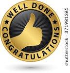 well done congratulations... | Shutterstock .eps vector #371981365