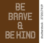 brave  type slogan for clothing  | Shutterstock .eps vector #372017419