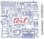 art supplies set. hand drawn... | Shutterstock .eps vector #372084517