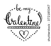 be my valentine  hand lettering ... | Shutterstock .eps vector #372185347
