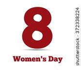 8 march  international women's...   Shutterstock .eps vector #372338224