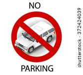 no parking sign with isometric... | Shutterstock .eps vector #372424039