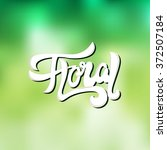 floral shop    logo  poster ... | Shutterstock .eps vector #372507184