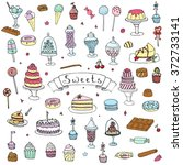 hand drawn doodle sweets set... | Shutterstock .eps vector #372733141