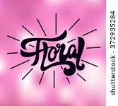 floral shop    logo  poster ... | Shutterstock .eps vector #372935284