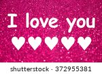 i love you message over bright... | Shutterstock . vector #372955381