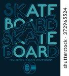 skate board typography  t shirt ...   Shutterstock .eps vector #372965524