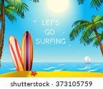 summer travel poster surfboards ...   Shutterstock . vector #373105759