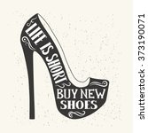 hand drawn typography shoes... | Shutterstock .eps vector #373190071