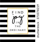 Slogan print on black and white stripe pattern | Shutterstock vector #373378219