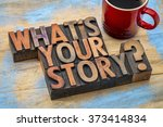 what is you story question  ... | Shutterstock . vector #373414834