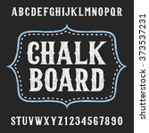 chalkboard alphabet font. hand... | Shutterstock .eps vector #373537231