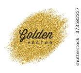 gold glitter sparkles bright... | Shutterstock .eps vector #373582327