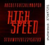 speed alphabet font. motion... | Shutterstock .eps vector #373697251