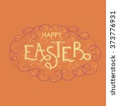 happy easter hand lettering... | Shutterstock .eps vector #373776931