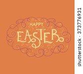 happy easter hand lettering... | Shutterstock .eps vector #373776931