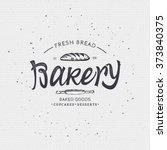 bakery. handwritten inscription....   Shutterstock .eps vector #373840375